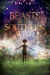Звери дикого юга / Beasts of the Southern Wild