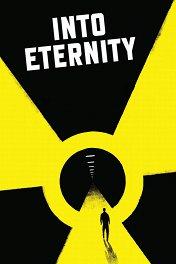 Послание в бесконечность / Into Eternity
