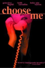 Выбери меня / Choose Me