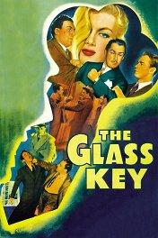 Стеклянный ключ / The Glass Key