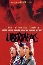 Поборницы свободы / Libertarias