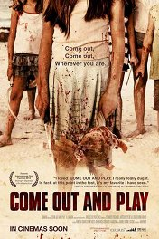 Недетские игры / Come Out and Play