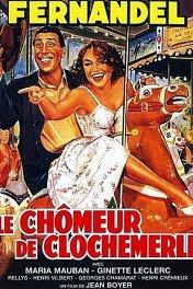 Безработный из Клошмерля / Le chômeur de Clochemerle