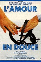 Нежная любовь / L' Amour en douce