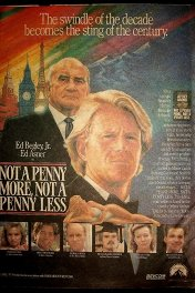 Ни пенни больше, ни пенни меньше / Not a Penny More, Not a Penny Less