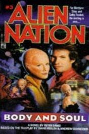 Нация пришельцев: Душа и тело / Alien Nation: Body and Soul