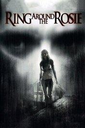 Страх как он есть / Ring Around the Rosie
