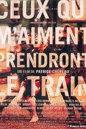 Те, кто меня любит, поедут поездом / Ceux qui m'aiment prendront le train
