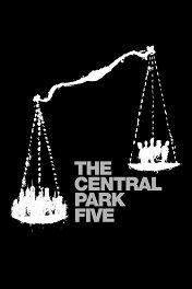 Пятеро из Центрального парка / The Central Park Five