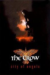 Ворон: Город ангелов / The Crow: City of Angels