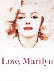 Фрагменты: Мэрилин Монро / Love, Marilyn