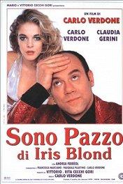 Я без ума от Айрис Блонд / Sono pazzo di Iris Blond