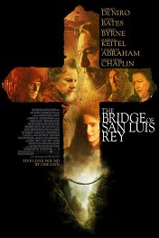 Мост короля Людовика Святого / The Bridge of San Luis Rey