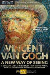 Винсент Ван Гог: Новый взгляд / Vincent van Gogh — A New Way of Seeing