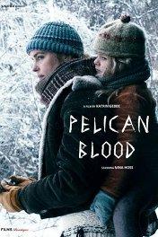 Кровь пеликана / Pelikanblut