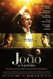Жуан, или Маэстро / João, o Maestro