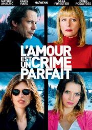 Постер Любовь — это идеальное преступление