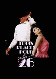 Постер Три билета на 26-е