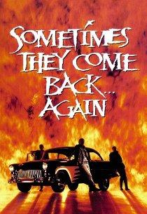 Иногда они возвращаются... снова