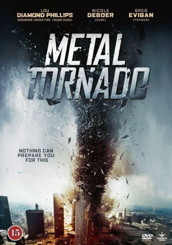 Железный смерч (Metal Tornado)