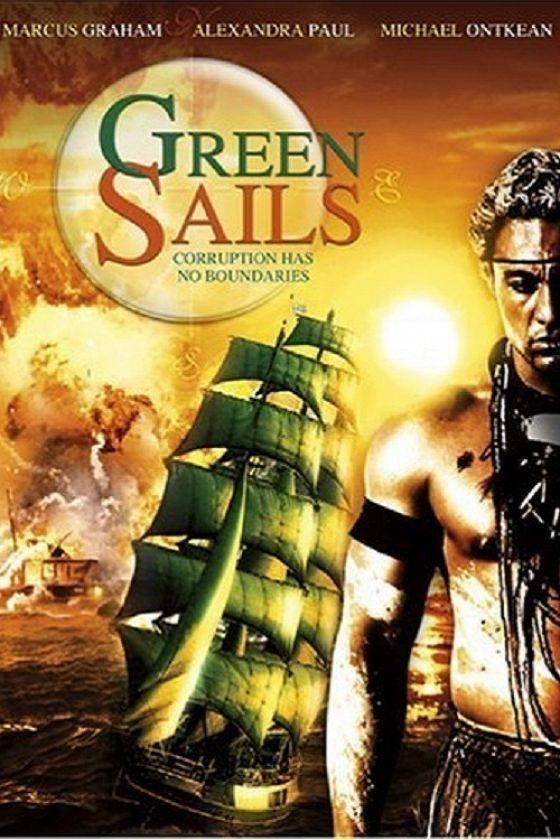 Зеленые паруса (Green Sails)