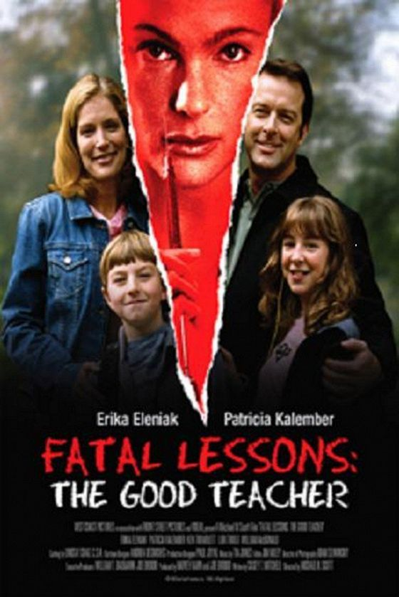Опасные уроки (Fatal Lessons: The Good Teacher)