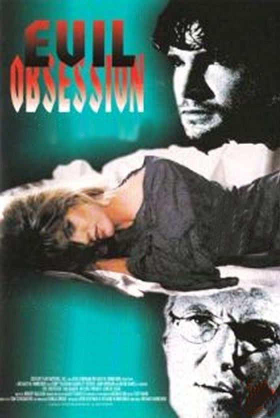 Злое наваждение (Evil Obsession)
