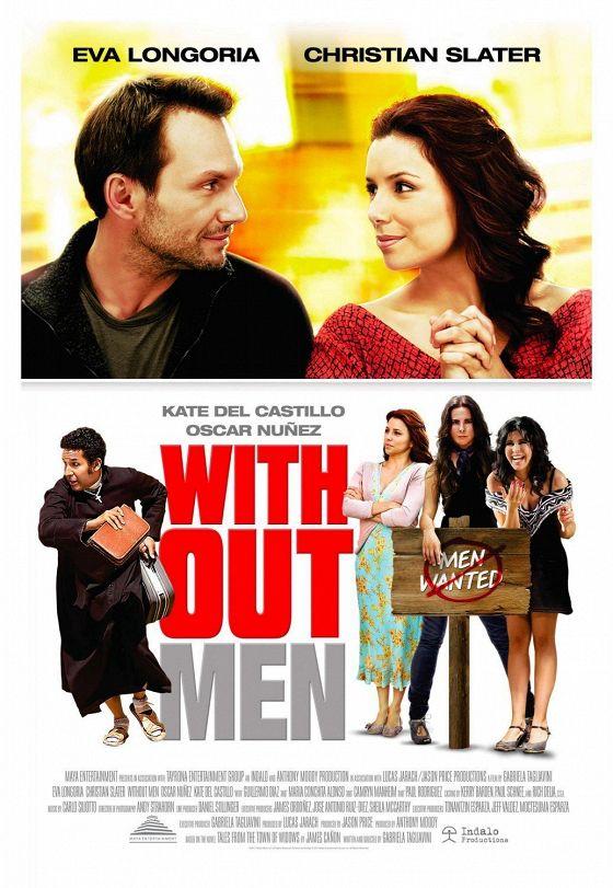Нет мужчин — нет проблем (Without Men)