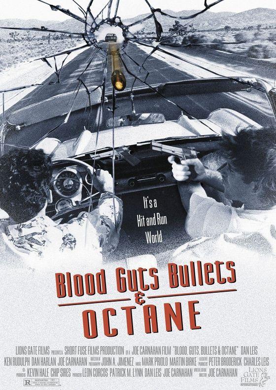 Кровь, наглость, пули и бензин (Blood, Guts, Bullets and Octane)