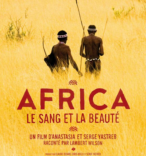 Африка: Кровь и красота (Africa, Blood & Beauty)