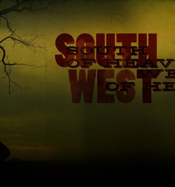 К югу от рая, к западу от ада (South of Heaven, West of Hell)
