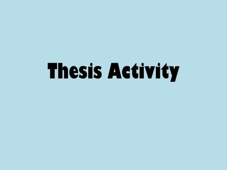 Thesis activity