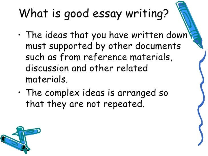 What is a good essay