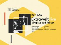 «Fellows»: Extrawelt, Palekh, DJs Vinyl Speed Adjust, Alex Danilov, Sickdicko & Sofist, JCB, Shyam, D.Core, Lost. Act & Mishel A